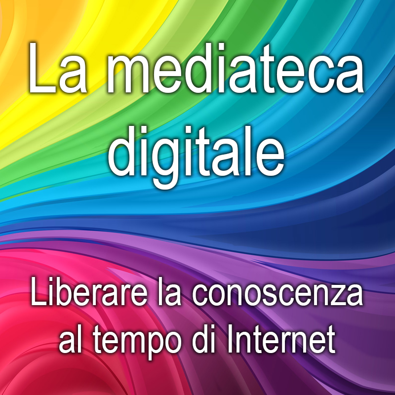La mediateca digitale