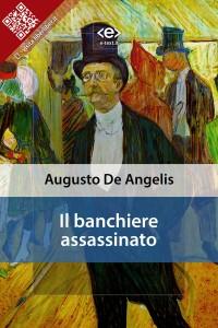 """""""Il banchiere assassinato"""" di Augusto De Angelis"""