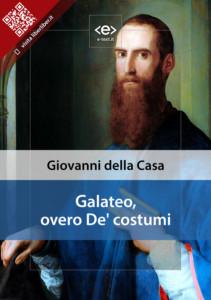 Galateo, overo De' costumi di Giovanni della Casa