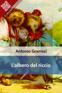 L'albero del riccio di Antonio Gramsci