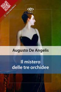 Il mistero delle tre orchidee di Augusto De Angelis