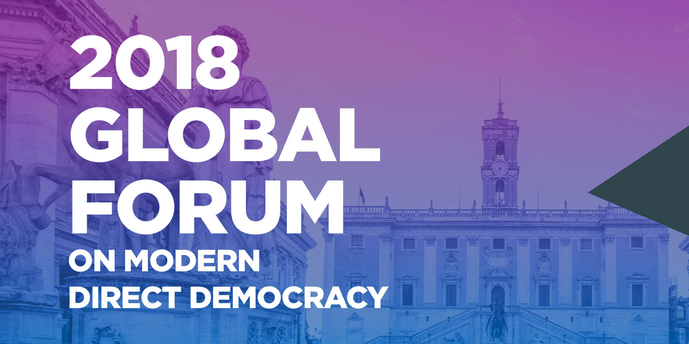 2018 Global Forum on Modern Direct Democracy