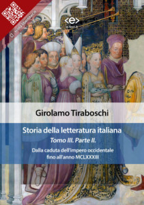 Storia della letteratura italiana. Tomo III – Parte II, di Girolamo Tiraboschi