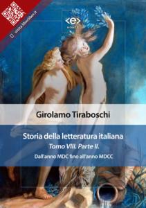 Storia della letteratura italiana. Tomo VIII – Parte II, di Girolamo Tiraboschi